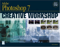 Adobe Photoshop 7 Creative Workshop (One Off)