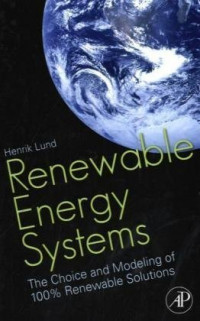 Renewable Energy Systems: The Choice and Modeling of 100% Renewable Solutions
