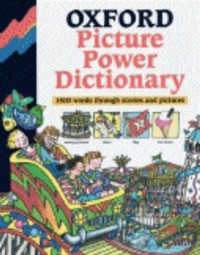 Oxford Picture Power Dictionary: 1500 Words Through Stories