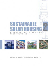 Sustainable Solar Housing, Volume 2: Exemplary Buildings and Technologies