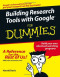 Building Research Tools with Google For Dummies (Computer/Tech)