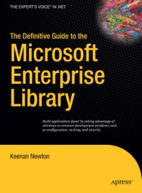 The Definitive Guide to the Microsoft Enterprise Library