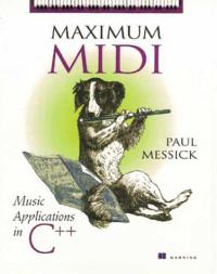Maximum MIDI : Music Applications in C++