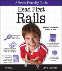Head First Rails: A learner's companion to Ruby on Rails (Brain-Friendly Guides)