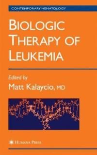 Biologic Therapy of Leukemia (Contemporary Hematology)