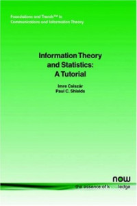 Information Theory and Statistics: A Tutorial