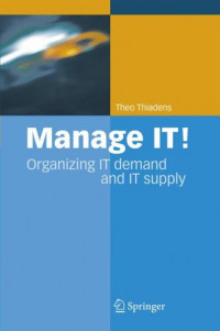 Manage IT!: Organizing IT Demand and IT Supply