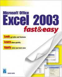 Microsoft Excel 2003 Fast & Easy