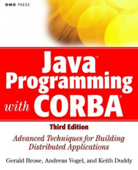 JavaTM Programming with CORBATM : Advanced Techniques for Building Distributed Applications