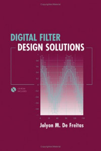 Digital Filter Design Solutions (Artech House Microwave Library)