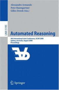 Automated Reasoning: 4th International Joint Conference, IJCAR 2008, Sydney, NSW, Australia, August 12-15, 2008, Proceedings