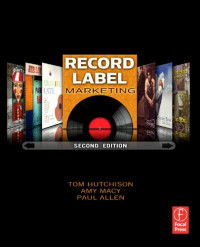 Record Label Marketing, Second Edition