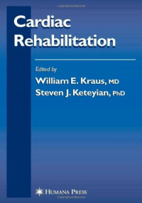 Cardiac Rehabilitation (Contemporary Cardiology)
