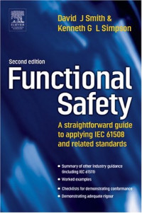 Functional Safety, Second Edition: A Straightforward Guide to Applying IEC 61508 and Related Standards