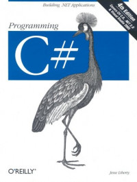Programming C# : Building .NET Applications with C#