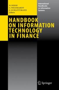Handbook on Information Technology in Finance (International Handbooks on Information Systems)