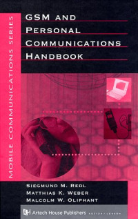 Gsm and Personal Communications Handbook (Artech House Mobile Communications Library)