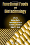 Functional Foods and Biotechnology (Food Science and Technology)