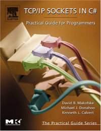 TCP/IP Sockets in C#: Practical Guide for Programmers