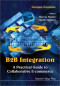 B2B Integration: A Practical Guide to Collaborative E-Commerce