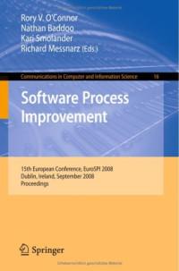 Software Process Improvement: 15th European Conference, EuroSPI 2008, Dublin, Ireland, September 3-5, 2008, Proceedings