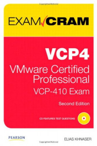 VCP4 Exam Cram: VMware Certified Professional (2nd Edition)