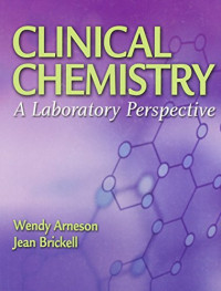Clinical Chemistry: A Laboratory Perspective