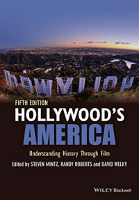Hollywood's America: Understanding History Through Film
