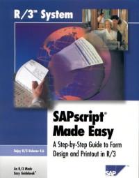 SAPscript Made Easy 4.6