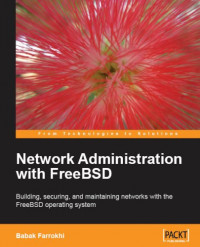 Network Administration with FreeBSD