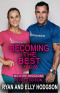 Becoming the Best You: With The Hodgsons