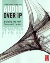 Audio Over IP: Building Pro AoIP Systems with Livewire