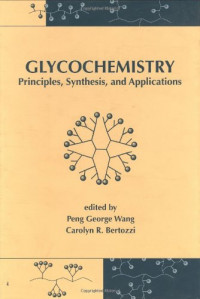 Glycochemistry: Principles: Synthesis, and Applications