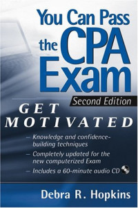 You Can Pass the CPA Exam: Get Motivated!