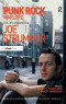 Punk Rock Warlord: the Life and Work of Joe Strummer (Ashgate Popular and Folk Music Series)