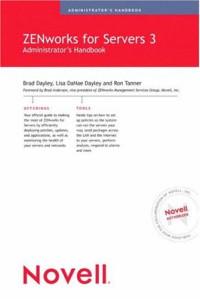 Novell's ZENworks for Servers 3 Administrator's Handbook
