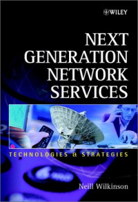 Next Generation Network Services: Technologies & Strategies