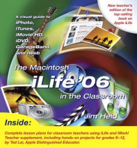 The Macintosh iLife 06 in the Classroom
