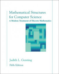 Mathematical Structures for Computer Science: A Modern Treatment of Discrete Mathematics