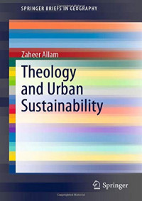 Theology and Urban Sustainability (SpringerBriefs in Geography)