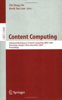 Content Computing: Advanced Workshop on Content Computing, AWCC 2004