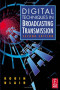 Digital Techniques in Broadcasting Transmission, Second Edition