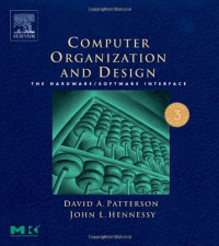 Computer Organization and Design, Third Edition: The Hardware/Software Interface, Third Edition
