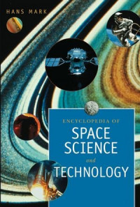 Encyclopedia of Space Science & Technology 2 Volume Set