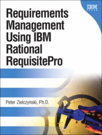 Requirements Management Using IBM(R) Rational(R) RequisitePro(R)
