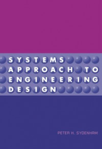 Systems Approach to Engineering Design (Artech House Telecommunications Library)