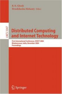 Distributed Computing and Internet Technology: First International Conference, ICDCIT 2004, Bhubaneswar, India, December 22-24, 2004