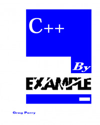 C++ by Example (Programming Series)
