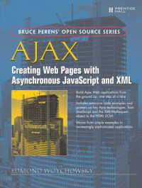 AJAX: Creating Web Pages with Asynchronous JavaScript and XML (Bruce Perens' Open Source Series)