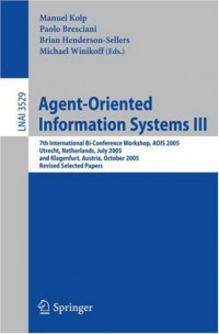 Agent-Oriented Information Systems III: 7th International Bi-Conference Workshop, AOIS 2005, Utrecht